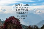 inspirational-motivational-quotes-work-hard-silence-let-your-success-be-your-noise-motivationa...jpg